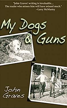My Dogs & Guns 9781602390294