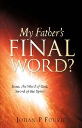 My Father's Final Word? 7382972