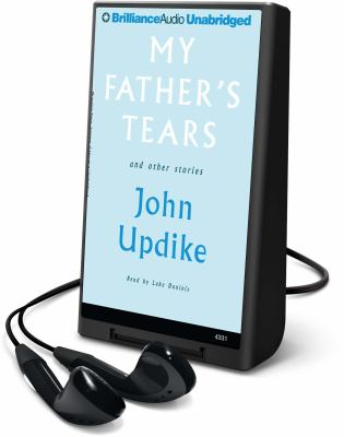 My Father's Tears: And Other Stories [With Earbuds]