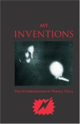 My Inventions 9781600964237