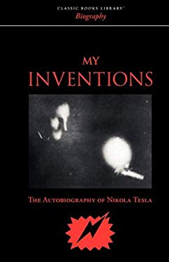 My Inventions 9781600966620