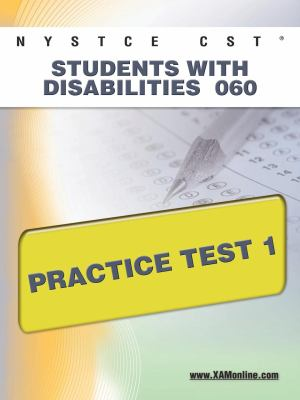 NYSTCE CST Students with Disabilities 060 Practice Test 1 9781607872313