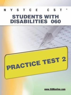 NYSTCE CST Students with Disabilities 060 Practice Test 2 9781607872320