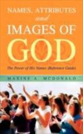 Names, Attributes and Images of God 7402588