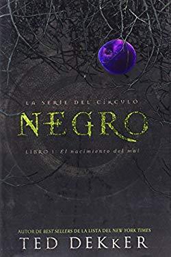 Negro: El Nacimiento del Mal = Black 9781602552159