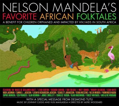 Nelson Mandela's Favorite African Folktales 9781600246661