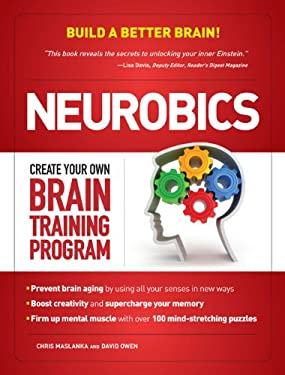 Neurobics: Create Your Own Brain Training Program 9781606521083
