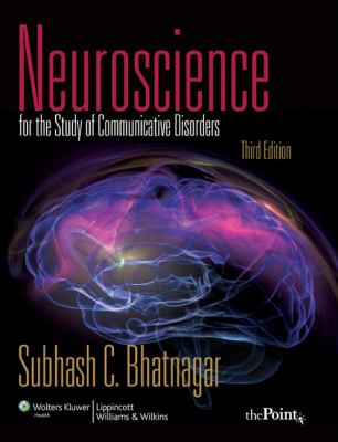 Neuroscience for the Study of Communicative Disorders [With Access Code] - 3rd Edition