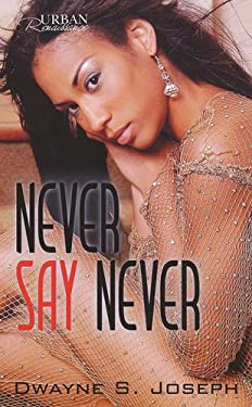 Never Say Never 9781601621795