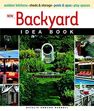 New Backyard Idea Book 9781600851322