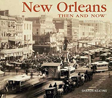 New Orleans Then and Now 9781607101345