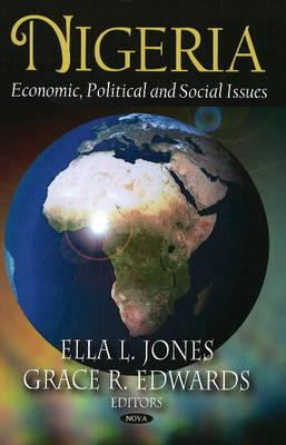 Nigeria: Economic, Political, and Social Issues 9781604567632