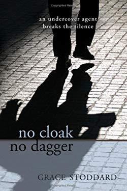 No Cloak No Dagger 9781604941449