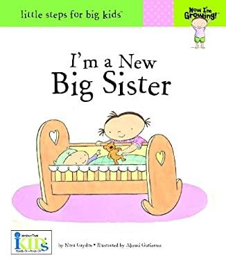 I'm a New Big Sister 9781601690098