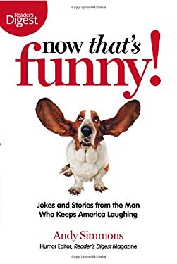Now That's Funny!: Jokes and Stories from the Man Who Keeps America Laughing 9781606525005