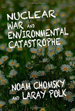 Nuclear War and Environmental Catastrophe 9781609804541