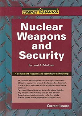 Nuclear Weapons and Security 9781601520210