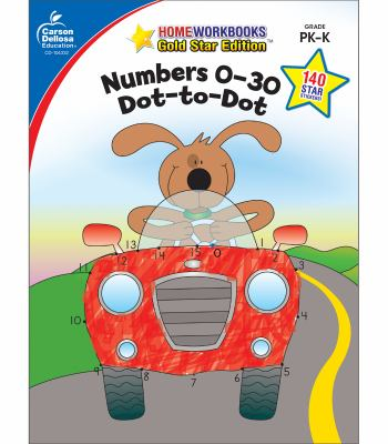 Numbers 0-30: Dot-To-Dot, Grades Pk - K 9781604187632