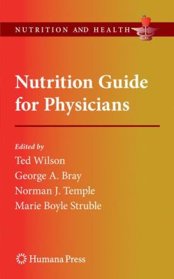 Nutrition Guide for Physicians 9781603274302