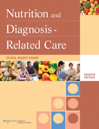Nutrition and Diagnosis-Related Care 9781608310173