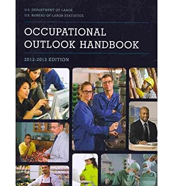 Occupational Outlook Handbook (Paper): 2012-2013 9781601758668