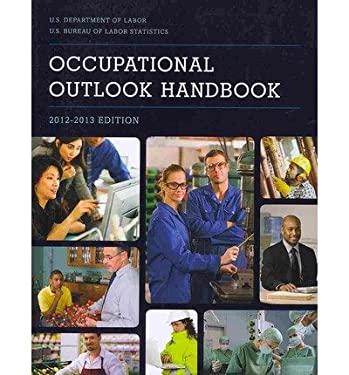 Occupational Outlook Handbook (Paper): 2012-2013 9781601758668