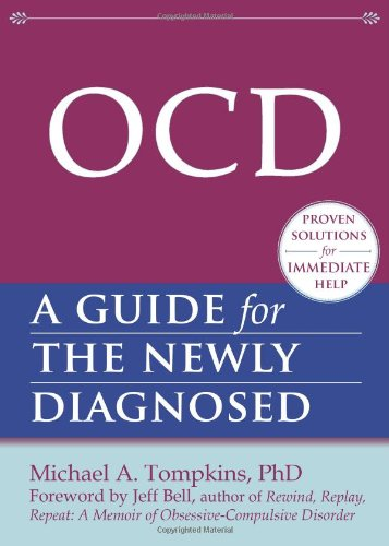 Ocd: A Guide for the Newly Diagnosed 9781608820177
