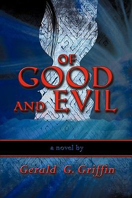 Of Good and Evil 9781609760144