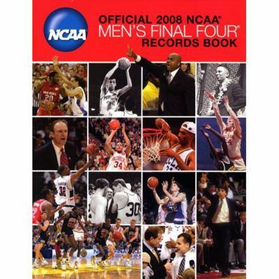 Official NCAA Men's Final Four Records Book 9781600780363