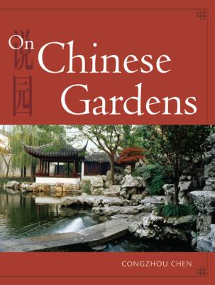 On Chinese Gardens 9781602201026