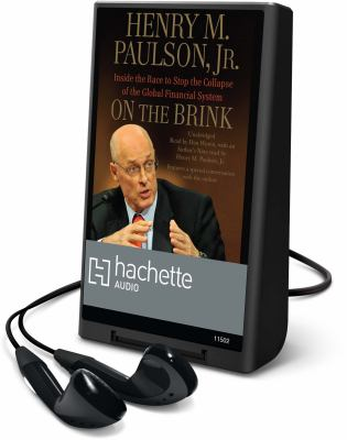 On the Brink: Inside the Race to Stop the Collapse of the Global Financial System [With Headphones] 9781607884781