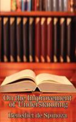 On the Improvement of Understanding 9781604591538
