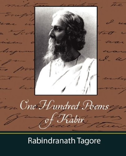 One Hundred Poems of Kabir - Tagore 9781604241488