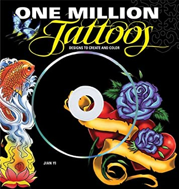 One Million Tattoos: Designs to Create and Color [With CDROM] 9781607101123