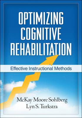 Optimizing Cognitive Rehabilitation : Effective Instructional Methods
