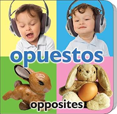 Opuestos/Opposites 9781604725506