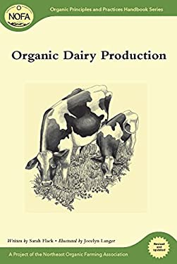 Organic Dairy Production 9781603583510