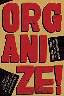 Organize!: Building from the Local for Global Justice 9781604864335