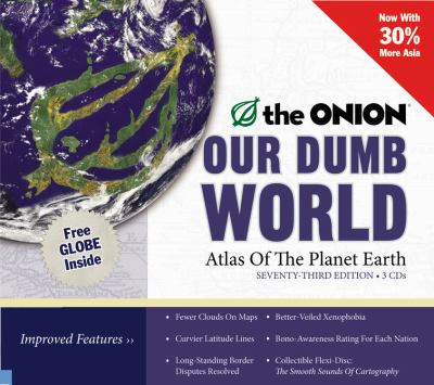 Our Dumb World: Atlas of the Planet Earth 9781600240447