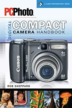 PCPhoto Digital Compact Camera Handbook 9781600594199
