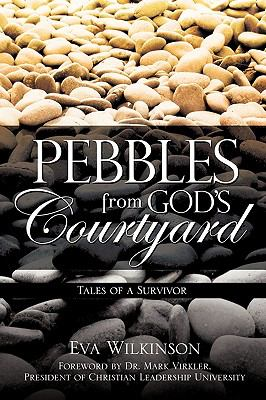 Pebbles from God's Courtyard 9781609573010