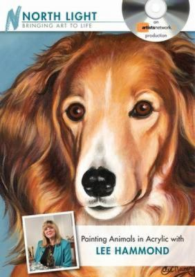 Painting Animals in Acrylic with Lee Hammond DVD 9781600618253