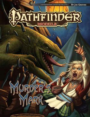 Pathfinder Module: Murder's Mark 9781601254474