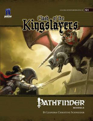 Pathfinder Module S1: Clash of the Kingslayers 9781601251251