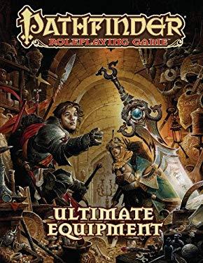 Pathfinder RPG: Ultimate Equipment 9781601254498