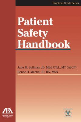 Patient Safety Handbook 9781604421132