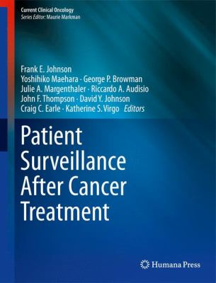 Patient Surveillance After Cancer Treatment 9781603279680