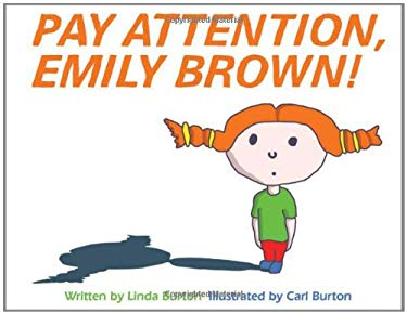 Pay Attention, Emily Brown! 9781606130278