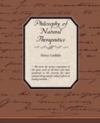 Philosophy of Natural Therapeutics 9781605979724
