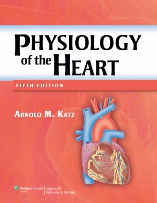 Physiology of the Heart 9781608311712